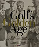 img - for Golf's Golden Age: Bobby Jones and the Legendary Players of the 10, 20's and 30's book / textbook / text book