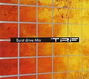 TRF - Burst Drive Mix -Album- Non Stop Mixed By DJ Koo