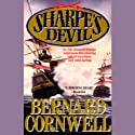 Sharpe's Devil: Book XXI of the Sharpe Series (       UNABRIDGED) by Bernard Cornwell Narrated by Frederick Davidson