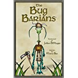 The Bug Barians� ~ Marty Byk