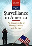 img - for Surveillance in America [2 volumes]: An Encyclopedia of History, Politics, and the Law book / textbook / text book