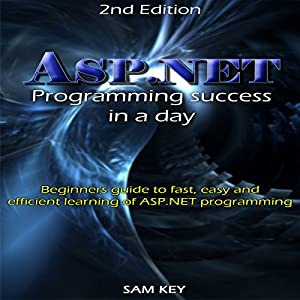ASP.NET: Programming Success in a Day Audiobook