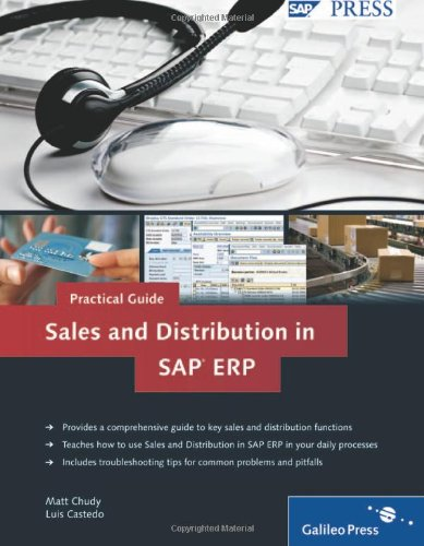 Practical Guide to Sales and Distribution in SAP ERP: SAP SD