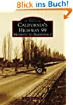 California's Highway 99: Modesto to B...
