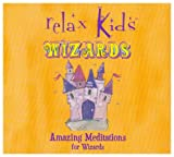 Relax Kids - Amazing Meditations for Wizards