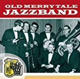echange, troc Old Merry Tale Jazzband - 50 Jahre Old Merrytale