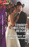 img - for Cowboy Christmas Rescue: Rescuing the Witness\Rescuing the Bride (Harlequin Romantic Suspense) book / textbook / text book