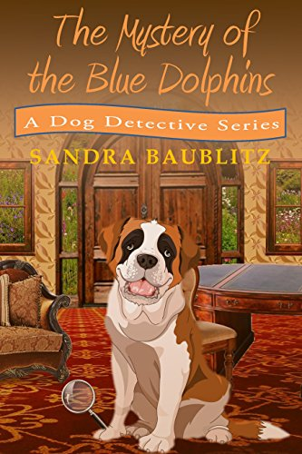 Book: The Mystery of the Blue Dolphins (A Clarissa and Paw Mini Mystery Book 1) by Sandra Baublitz