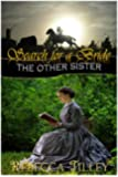 Search for a Bride: The Other Sister (Love at First Sight Book 1)