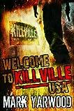 Welcome To Killville, USA