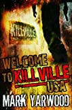 img - for Welcome To Killville, USA book / textbook / text book