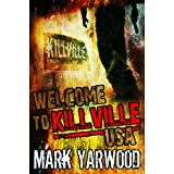 Welcome To Killville, USAby Mark Yarwood
