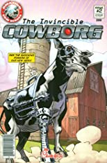 The Invincible Cowborg: Amazing Cow Heroes #2