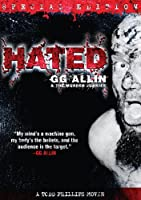 GG Allin - Hated: Special Edition