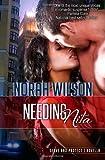 Needing Nita: A Novella in the Serve and Protect Series