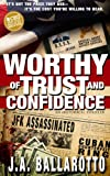 Worthy of Trust and Confidence