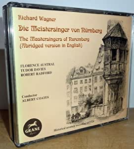 Wagner - Die Meistersinger von Nürnberg (ABRIDGED VERSION IN ENGLISCH)-HISTORICAL ACOUTIC RECORDING 1923/24 - ALBERT COATS, FLORENCE AUSTRAL, TUDOR DAVIES, ROBERT RADFORD- 2CD SET / ARIA RECORDING 2000