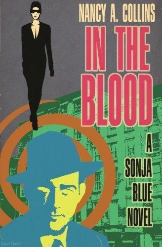 In-the-Blood-The-Sonja-Blue-Novels-by-Collins-Nancy-AJune-9-2015-Paperback