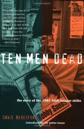 Ten Men Dead The Story of the 1981 Irish Hunger Strike087116261X : image