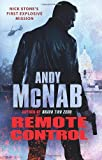 Andy McNab Remote Control: (Nick Stone Book 1)