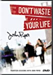 Don't Waste Your Life Teaching DVD: F...