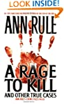 A Rage To Kill and Other True Cases:...