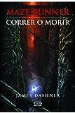 Maze Runner. Prueba de Fuego / Maze Runner, Trial By Fire (Spanish Edition)