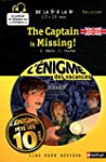 The Captain is Missing ! : De la 5e ...