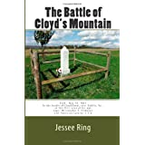The Battle of Cloyd's Mountain: A railroad, salt works, and lead mine