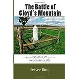 The Battle of Cloyd's Mountain: A railroad, salt works, and lead mine