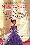 img - for Royal Wedding Disaster: From the Notebooks of a Middle School Princess book / textbook / text book