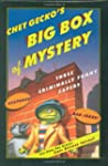Chet Gecko's Big Box Of Mystery: Thre...