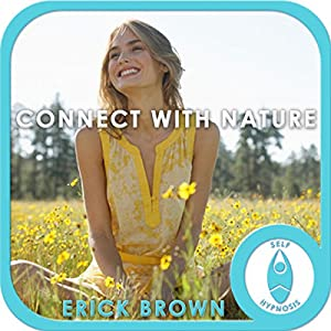 Connect with Nature: Hypnosis & Meditation Speech