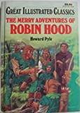 Image of The Merry Adventures of Robin Hood (Great Illustrated Classics)