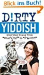 "Dirty Yiddish: Everyday Slang from ""W..."