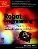 Robot Programming : A Practical Guide to Behavior-Based Robotics - 0071427783