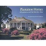 Plantation Homes of Louisiana and the Natchez Area