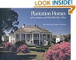 Plantation Homes of Louisiana and the...