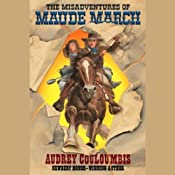The Misadventures of Maude March | [Audrey Couloumbis]