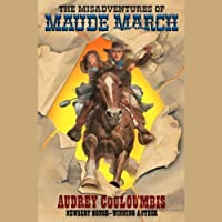 The Misadventures of Maude March (       UNABRIDGED) by Audrey Couloumbis Narrated by Lee Adams