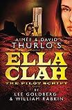 img - for Aimee & David Thurlo's Ella Clah: The Pilot Script book / textbook / text book