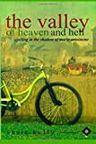 Susie Kelly The Valley Of Heaven And Hell - Cycling In The Shadow Of Marie Antoinette