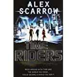 TimeRiders (Book 1)by Alex Scarrow