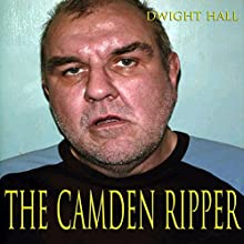 The Camden Ripper Audiobook by Dwight Hall Narrated by Jim Masters