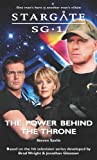 img - for STARGATE SG-1: The Power Behind The Throne book / textbook / text book