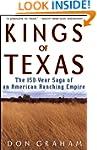 Kings of Texas: The 150-Year Saga of...