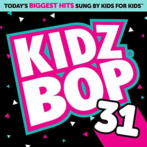 Kidz Bop 31 (+ 5 Bonus Tracks)