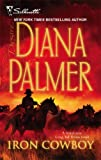Iron Cowboy (0373768567) by Diana Palmer