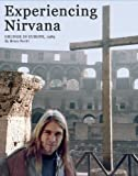 Experiencing Nirvana: Grunge in Europe, 1989 (English Edition)