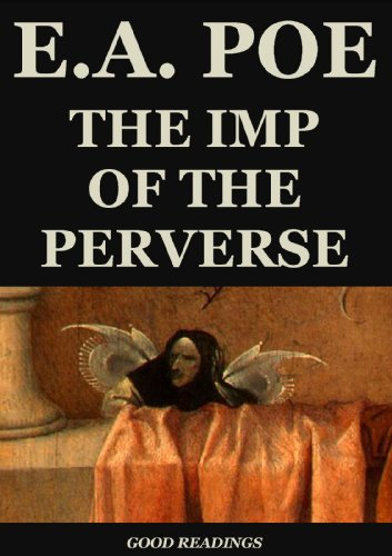 Edgar Allan Poe - The Imp of the Perverse (Annotated) (English Edition)
